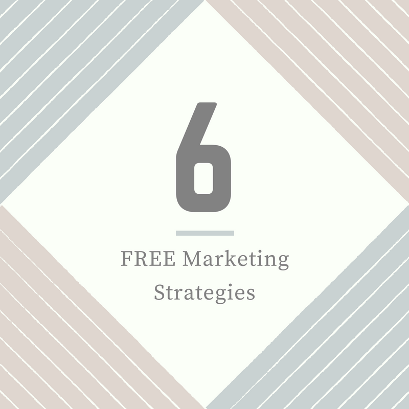 6 Free Marketing Strategies